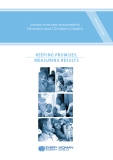 Commission on information and accountability for Women's and Children's Health: KEEPING PROMISES,  MEASURING RESULTS