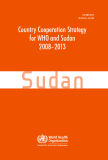 Country Cooperation Strategy  for WHO and Sudan  2008–2013