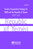 Country Cooperation Strategy for WHO and the Republic of Yemen 2008–2013