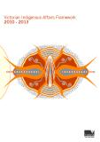 Victorian Indigenous Affairs Framework 2010 - 2013
