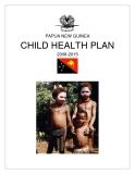 PAPUA NEW GUINEA CHILD HEALTH PLAN 2008-2015
