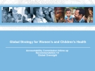Global Strategy for Women's and Children's Health : Accountability Commission follow up   Recommendation 10    Global Oversight