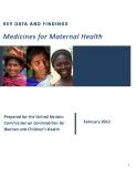 KEY DATA AND FINDINGS MEDICINES FOR MATERNAL HEALTH 2012
