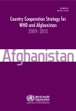 Country Cooperation Strategy for WHO and Afghanistan  2009–2013