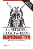 A , Network , Security Exams in a Nutshell