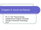 Chapter 9: Ancol và Phenol