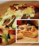 Tự làm bánh pizza kiểu Ý ngon mà không khó tại nhà