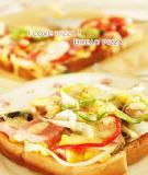 Tự chế Pizza từ bánh mỳ gối độc đáo