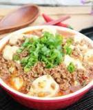 Mapo tofu - món đậu phụ xào thịt cực ngon
