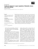 Báo cáo khoa học: Collective behavior in gene regulation: Metabolic clocks and cross-talking
