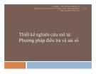 Thiết kế nghiên cứu mô tả: Phương pháp điều tra và sai số