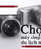 Chọn máy ảnh du lịch dựa vào mã sản phẩm