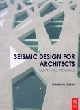 SEISMIC DESIGN FOR ARCHITECTS OUTWITTING THE QUAKE