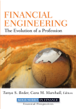 FINANCIAL ENGINEERING The Evolution of a Profession
