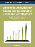 Advanced Analytics for Green and Sustainable Economic Development: Supply Chain Models and Financial Technologies