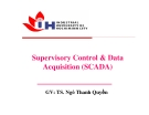 Supervisory Control & Data Acquisition (SCADA)