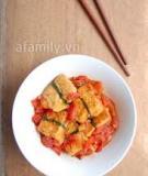 Đậu nhồi thịt xốt cà chua làm dễ ăn ngon