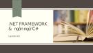 NET FRAMEWORK & ngôn ngữ C#
