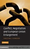 Conflict, Negotiation and European Union Enlargement