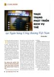 Thực trạng phát triển dịch vụ thẻ tại ngân hàng công thương Việt Nam