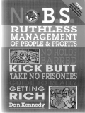 NO.B.S RUTHLESS MANAGEMENT OF PEOPLE & PROFITS