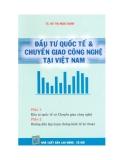 Chuyển giao công nghệ tại Việt Nam và Đầu tư quốc tế