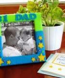 Cùng bé trang trí khung ảnh nhân ngày của Cha