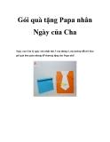Gói quà tặng Papa nhân Ngày của Cha