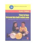 Giáo trình Tâm lý học trẻ em lứa tuổi mầm non - NXB Hà Nội