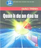 Giáo trình Quản lý dự án đầu tư - Phạm Văn Minh