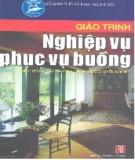 Giáo trình Nghiệp vụ phục vụ buồng - NXB Hà Nội