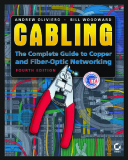CablingThe Complete Guide to Copper and Fiber-Optic Networking Fourth Edition
