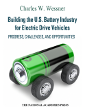 Building the U.S. e Battery Industry of  Electric Drive  Vehicles
