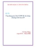 ĐỀ TAI: Ứng dụng giao thức ICMP để xây dựng chương trình Scan IP