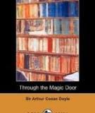 Through The Magic Door (dodo Press) By Sir Arthur Conan Doyle