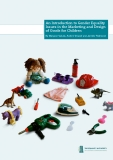 An Introduction to Gender Equality  Issues in the Marketing and Design  of Goods for Children