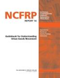 Guidebook for Understanding Urban Goods Movement