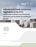 Environmental  Goods and Services  Negotiations at the  WTO:  Lessons from multilateral  environmental  agreements and ecolabels  for breaking the impasse