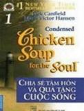 Chicken Soup for the Soul - Chia sẻ tâm hồn và quà tặng cuộc sống
