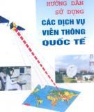 Các dịch vụ viễn thông quốc tế và hướng dẫn sử dụng