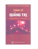 Thành cổ Quảng Trị - NXB Thuận Hóa