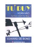 Ebook Tự học cách tư duy (Tư duy hoàn hảo) - Edward de Bono