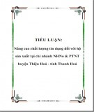 Tiểu luận: Nâng cao chất lượng tín dụng đối với hộ sản xuất tại chi nhánh NHNo & PTNT huyện Thiệu Hoá - tỉnh Thanh Hoá