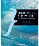Logic‡ Pro 9 Power!: The Comprehensive Guide