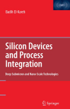 Silicon Devices and Process Integration