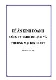 TIỂU LUẬN: CÔNG TY TNHH DU LỊCH VÀ THƯƠNG MẠI BIG HEART (BIG HEART Co.,Ltd)