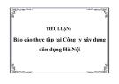 TIỂU LUẬN:  Báo cáo thực tập tại Công ty xây dựng dân dụng Hà Nội