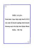 TIỂU LUẬN: Tình hình thực hiện luật thuế GTGT của một số doanh nghiệp kinh doanh thương mại trên địa bàn Quận Hoàn Kiếm – Hà Nội