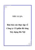 TIỂU LUẬN:  Bản báo cáo thực tập về Công ty Cổ phần Bê tông Xây dựng Hà Nội