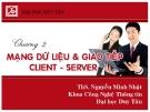 Chương 2 Mạng giao tiếp & Giao tiếp client - Sever